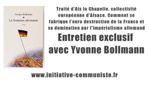 Traité d'Aix la Chapelle, Europe allemande, euro démolition de la France : entretien exclusif avec Yvonne Bollmann !