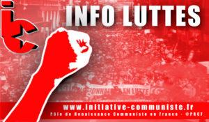 Info luttes – Que les syndicalistes de classe renouent avec le combat de la grande CGT de Benoît Frachon et Henri Krasucki ! n° 34 – août 2019