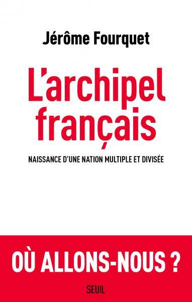 Larchipel-français-Jérome-fourquet