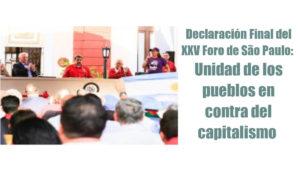 Déclaration Finale de la XXVè Rencontre du Forum de Sao Paulo : Unité des peuples contre l'impérialisme  !
