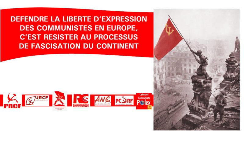 Défendre la liberté d'expression des communistes en Europe, c'est résister au processus de fascisation du continent #PRCF #JRCF #CISC #ANC #Polex #RCC #PCRF