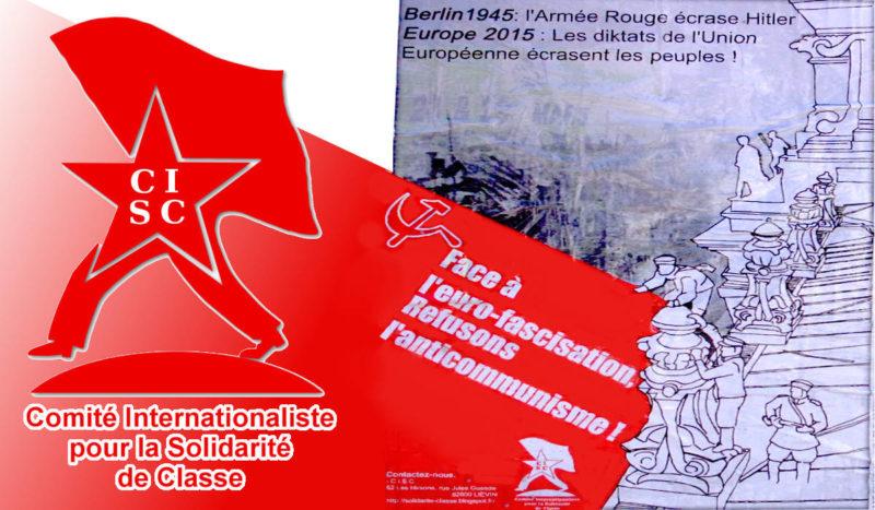 Riposter ensemble à l'offensive anticommuniste généralisée de l'automne 2019 – Déclaration du Comité Internationaliste pour la Solidarité de Classe (C.I.S.C.) !