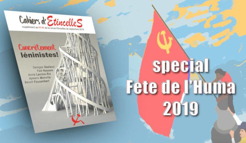 Concrètement léninistes, le supplément spécial d'Etincelles, fête de l'Huma !