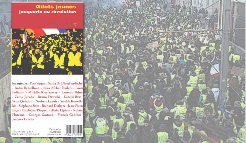 Gilets jaunes, jacquerie ou révolution ?  Le livre collectif – #GiletsJaunes #Acte43 #ActeXLIII