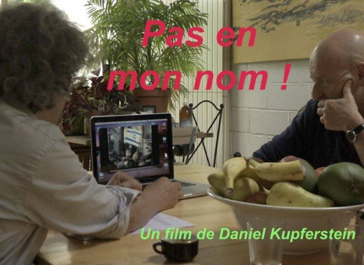 "Film : ""Pas en mon nom"" de Daniel Kupferstein"