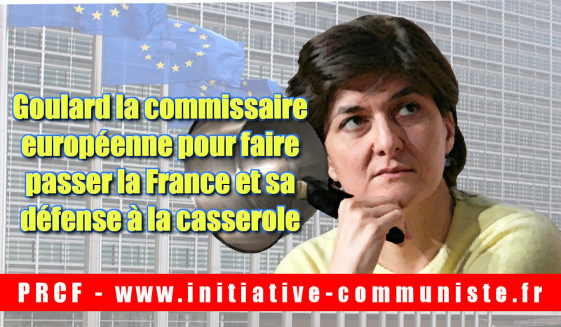 Les très inquiétantes casseroles de la commissaire européene Goulard : emploi fictif, lobby, destruction de l'armée française…