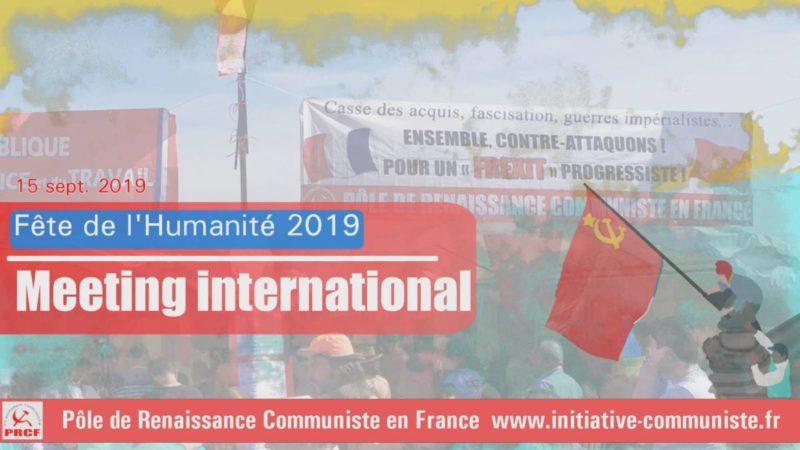 En vidéo, le meeting international de la fête de l'Huma 2019 : Cuba, Venezuela, Corée, Pologne, Belgique, Nicaragua, Québec …