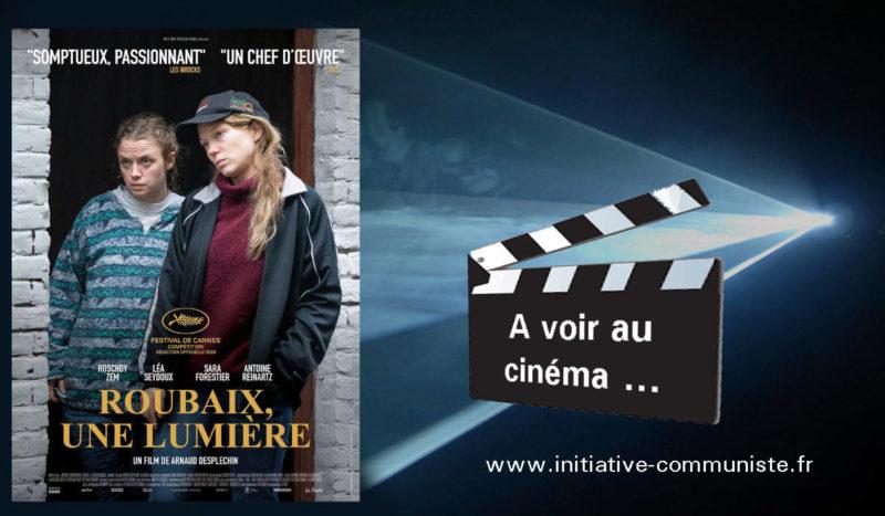 #cinéma : Roubaix, une lumière !