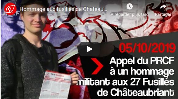 Vidéo L'appel des JRCF à se rassembler à Châteaubriant le 20 octobre 2019 !