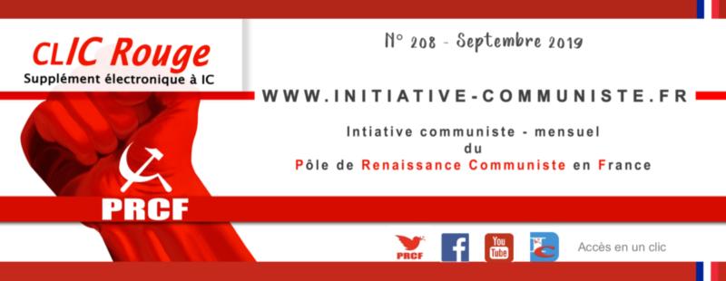 CLIC Rouge 208 – votre supplément électronique gratuit à Initiative Communiste [septembre 2019]