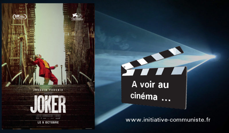 Joker un film coup de poing en forme d'appel à la sédition.