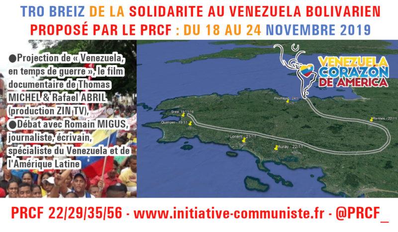 Tro breiz de la solidarité au Venezuela bolivarien avec le PRCF du 18 au 24 novembre 2019 .