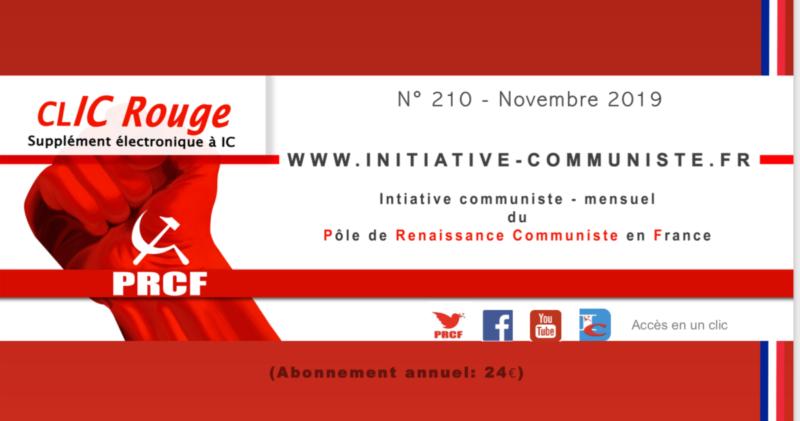 CLIC Rouge 210 – votre supplément électronique gratuit à Initiative Communiste [novembre 2019]…