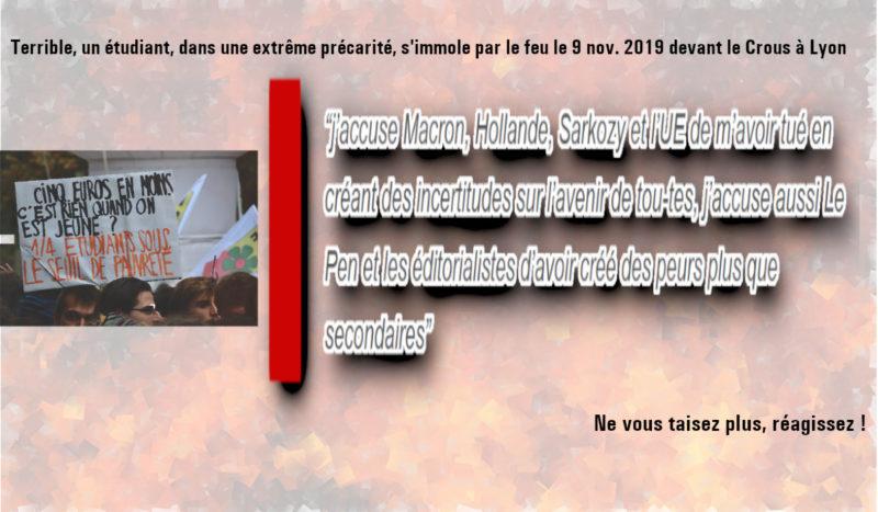 """""""J'accuse Macron, Hollande, Sarkozy et l'UE de m'avoir tué"""". Un étudiant s'immole par le feu devant le CROUS à Lyon #LaPrecaritéTue"""