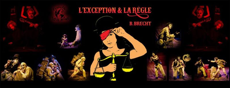 L'EXCEPTION ET LA REGLE : courez y !  #Theatre