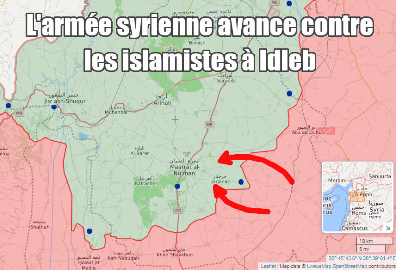 L'armée syrienne progresse contre les islamistes à Idleb .