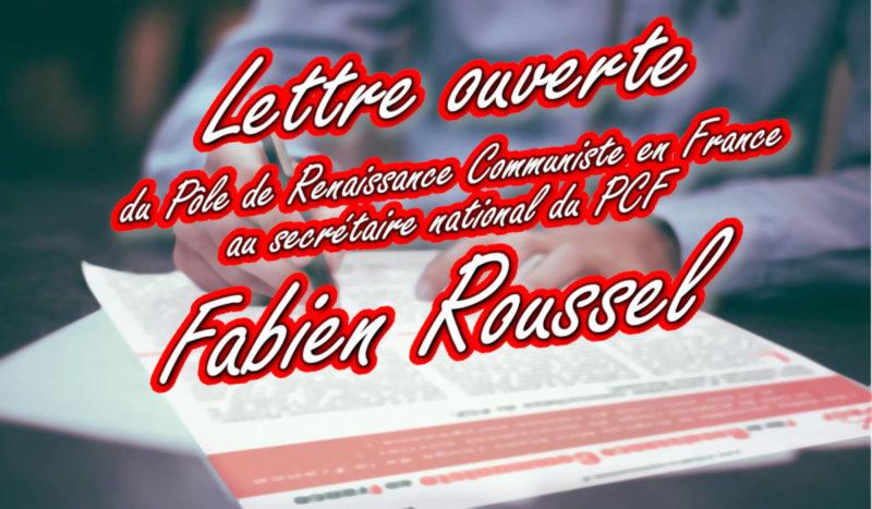 Lettre ouverte à Fabien Roussel (PCF) !