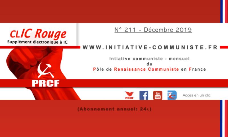 CLIC Rouge 211 – votre supplément électronique gratuit à Initiative Communiste [décembre 2019]