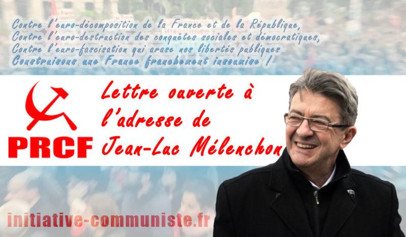 Lettre ouverte du Pôle de Renaissance communiste en France (PRCF) à l'adresse de Jean-Luc Mélenchon .