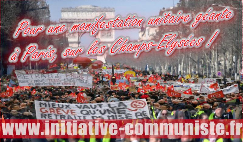 Pour balayer la contre réforme des retraites, une manifestation nationale géante sur les Champs-Elysées !