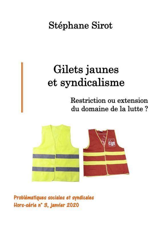Gilets jaunes et syndicalisme – une brochure de Stéphane Sirot !