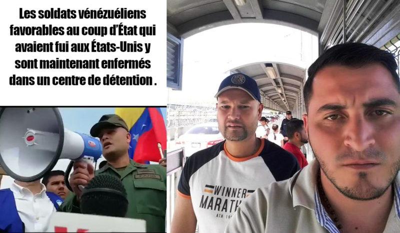 Les soldats vénézuéliens favorables au coup d'État qui avaient fui aux États-Unis y sont maintenant enfermés dans un centre de détention .