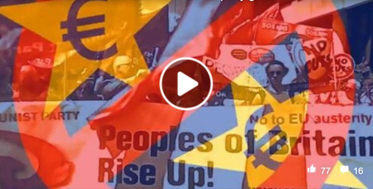 #brexit Les communistes de Grande Bretagne disent bye bye à l'Union européenne et appellent les communistes d'Europe à l'action contre l'UE du Capital.