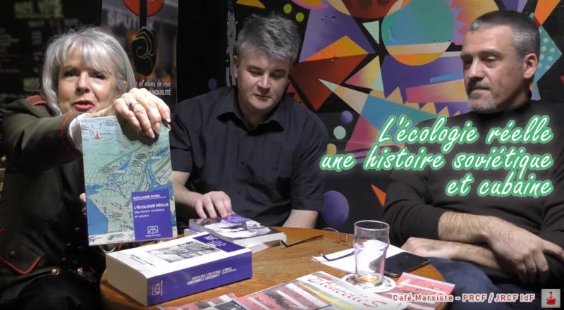 L'écologie réelle : une histoire soviétique et cubaine – Guillaume Suing