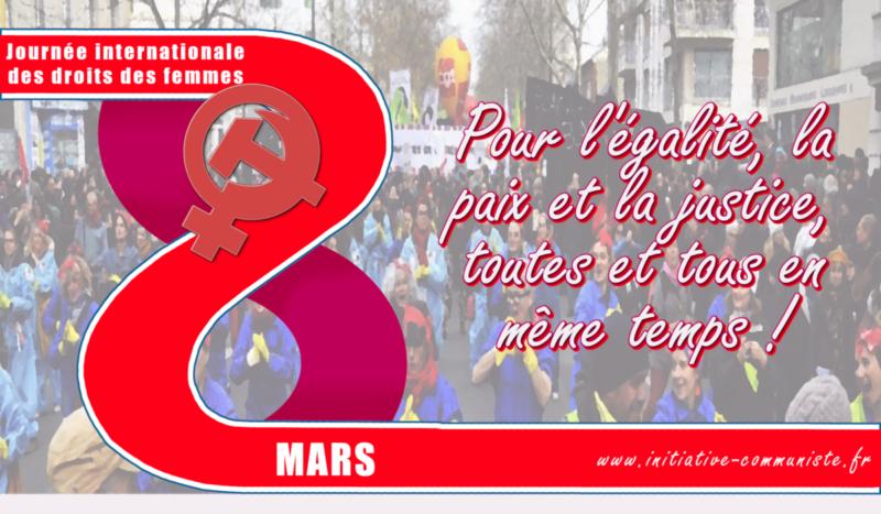 #8 mars Pour l'égalité, la paix et la justice, toutes et tous en même temps !