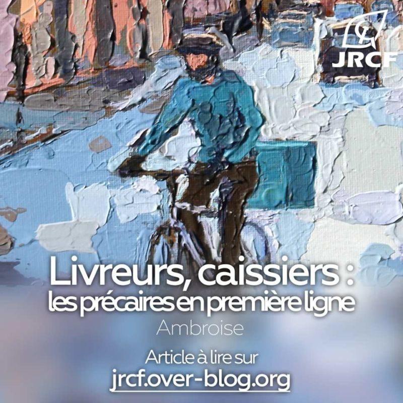 Livreurs, caissiers, les précaires en première ligne ! #JRCF #covid-19