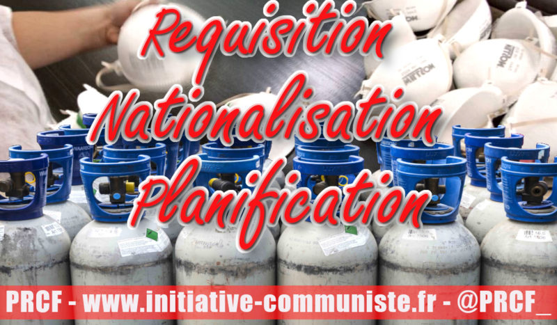 #Covid_19fr : Le monde du Travail oblige l'État à intervenir !  #réquisition #nationalisation #planification
