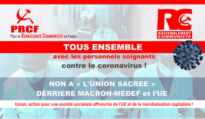 Tous ensemble avec les personnels soignants contre le coronavirus ! Non à l'union sacrée derrière Macron-MEDEF et l'UE – Déclaration commune PRCF – RC #COVID-19