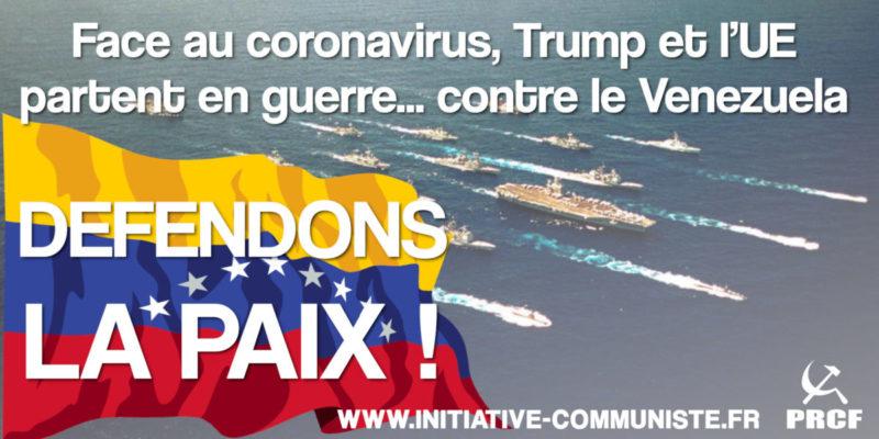 Face au coronavirus, Trump et l'UE partent en guerre… contre le Venezuela !