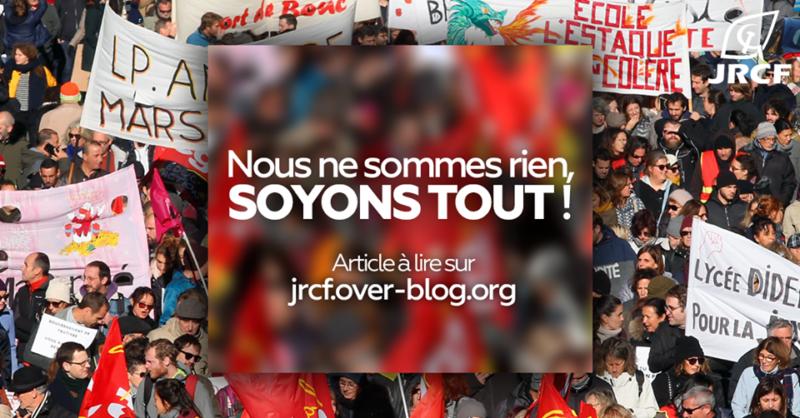 « Nous ne sommes rien, soyons tout ! »  – l'appel des JRCF !