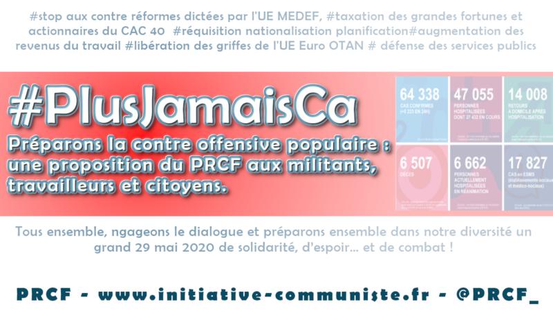 #COVID-19 #PlusJamaisCa Préparons la contre offensive populaire : une proposition du PRCF aux militants, travailleurs et citoyens !
