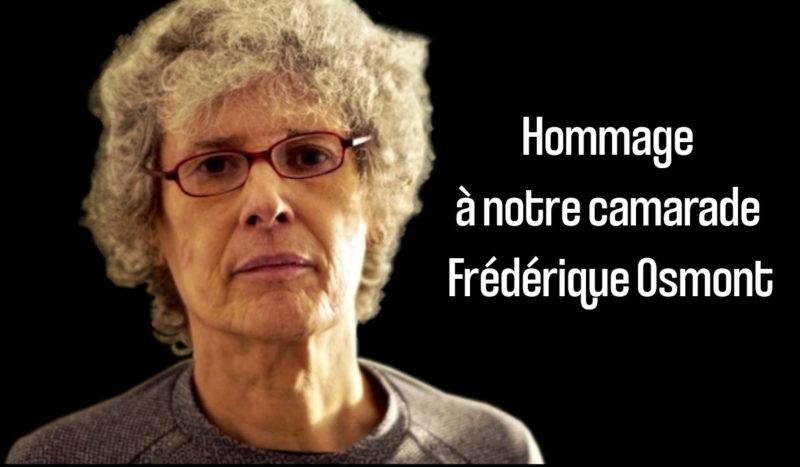 Notre camarade photographe, Frédérique Osmont du PRCF 75, nous a quittés !