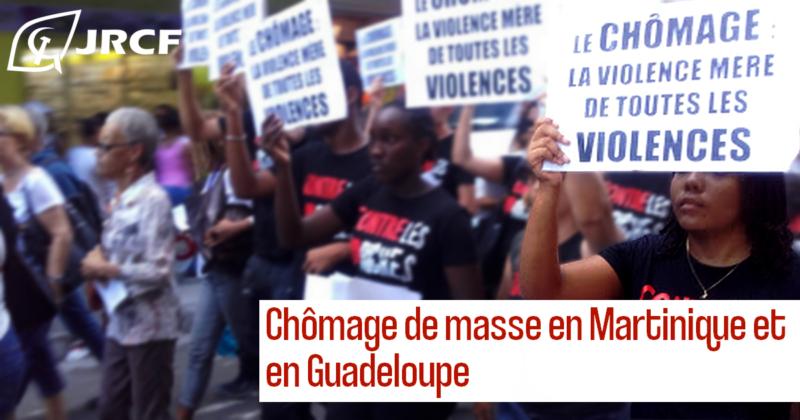 Chômage de masse en Martinique et en Guadeloupe [Dossier spécial : La France et le système colonial – l'exemple des Antilles françaises 3/3]