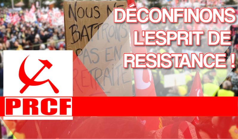 DÉCONFINONS L'ESPRIT DE RÉSISTANCE ! déclaration du secrétariat national du PRCF