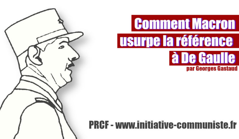 Discours sur la bataille de Montcornet : Comment Macron usurpe la référence à De Gaulle – par Georges Gastaud.