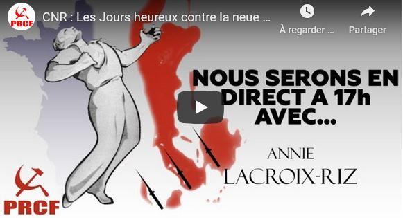 CNR : Les Jours heureux contre la neue Europa – avec Annie Lacroix-Riz.