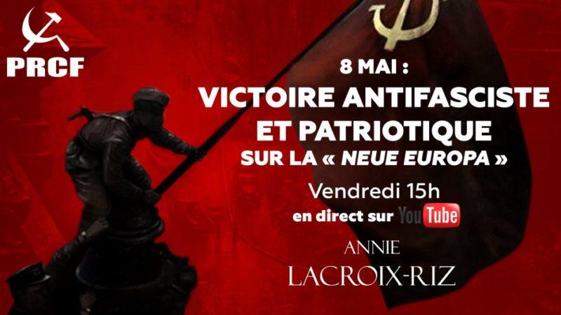 #8mai participez au web débat antifasciste avec Annie Lacroix-Riz à 15h.