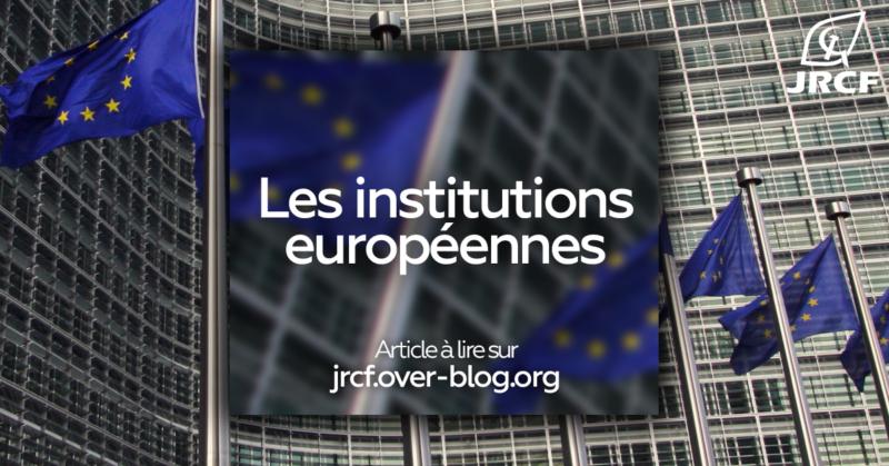 Les institutions de l'Union européenne : en sortir pour s'en sortir !