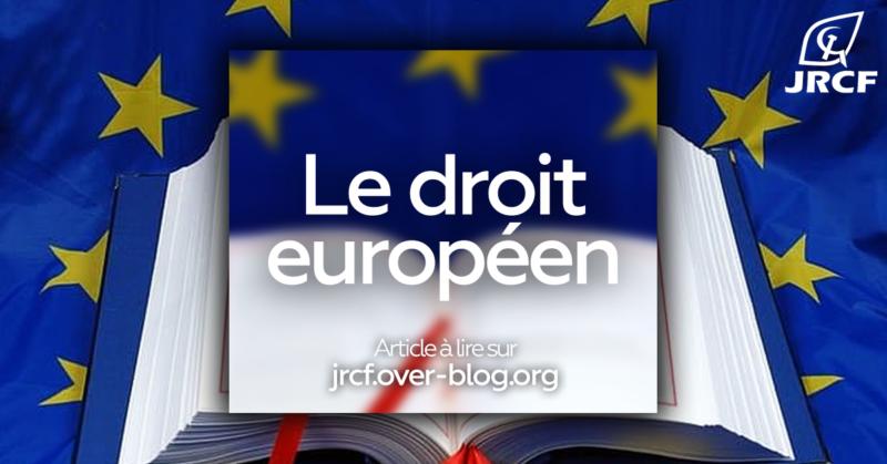 15 ans de trop dans l'Union européenne : Le droit européen…