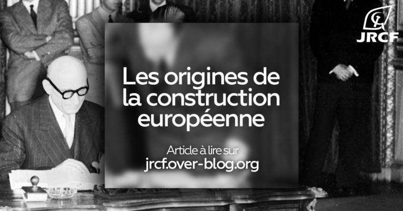 15 ans de trop dans l'Union européenne : les origines de la construction européenne.