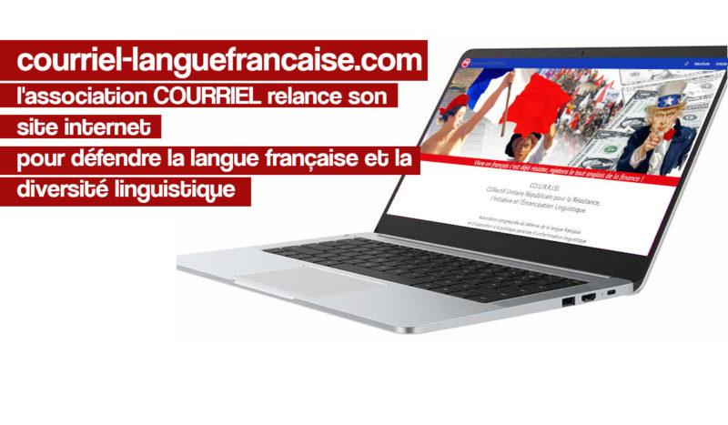 Pour défendre la langue française et la diversité linguistique, COURRIEL lance un nouveau site internet !