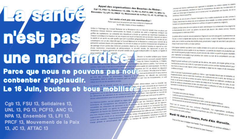 La santé n'est pas une marchandise ! l'appel des organisations des Bouches-du-Rhône.