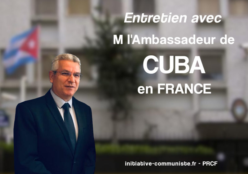 COVID-19 : interview exclusive de l'ambassadeur de Cuba en France.