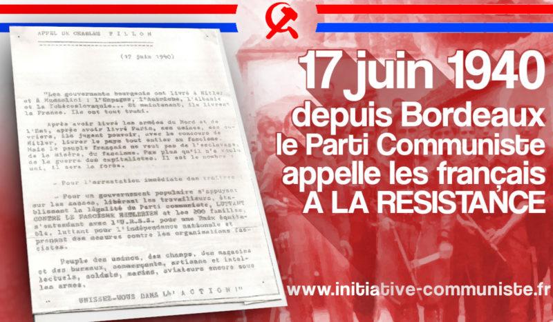 17 juin 1940, depuis Bordeaux, les communistes lancent le 1er appel à la Résistance !
