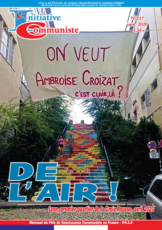 Initiative Communiste n°217 juin 2020 est paru ! Achetez le !