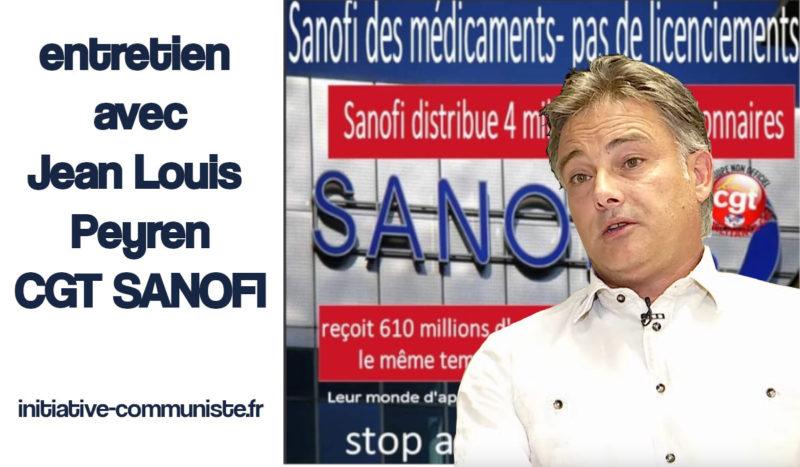 """Plan de licenciement chez SANOFI : """" il faut que l'industrie pharmaceutique nous appartienne."""" Entretien avec le délégué CGT SANOFI."""
